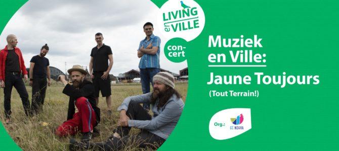 "Samedi 11/07 : Concert gratuit ""Jaune Toujours"""