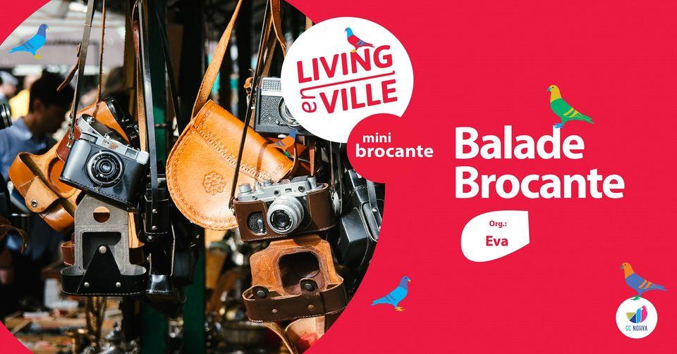 Dimanche 20 juin – Balade Brocante – Living En Ville